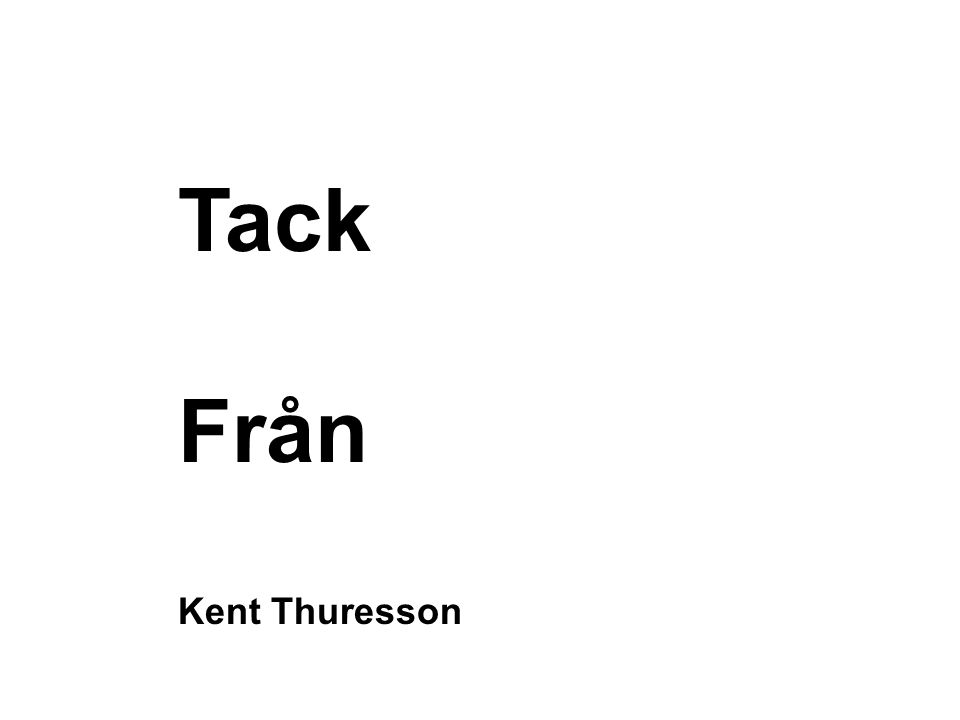 Tack Från Kent Thuresson
