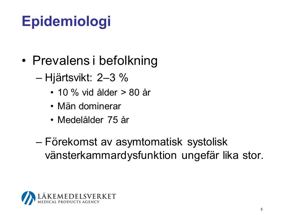 7 Prognos •Hög mortalitet.•Stor försämring av livskvalitet.