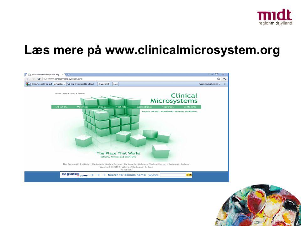 Læs mere på www.clinicalmicrosystem.org