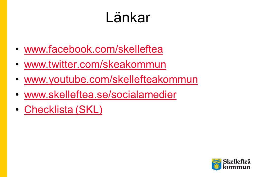 Länkar •www.facebook.com/skellefteawww.facebook.com/skelleftea •www.twitter.com/skeakommunwww.twitter.com/skeakommun •www.youtube.com/skellefteakommun