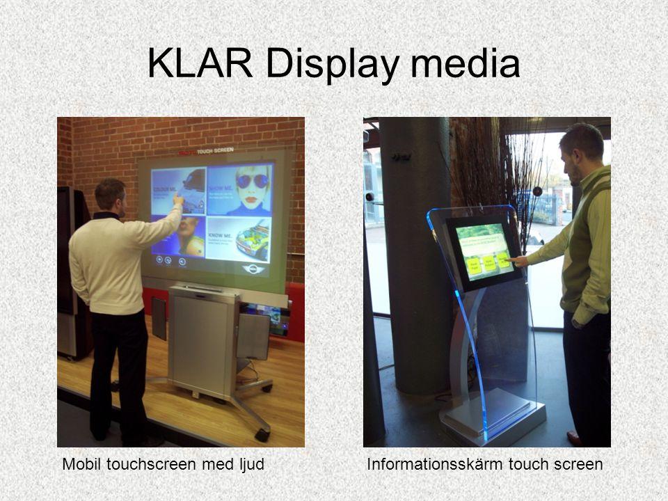 KLAR Display media •MARKNADER KLAR Display media har erfarenheter av att vi levererat innovativa produkter för glasindustrin för nästan ett decennium.