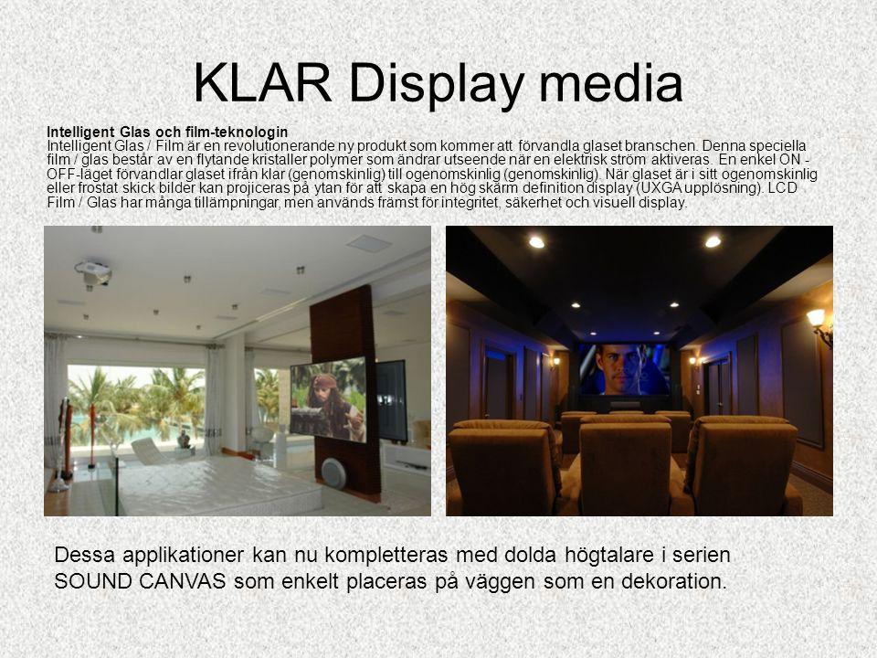 KLAR Display media En bild betyder så mycket, se miljöer från museum och kontor.