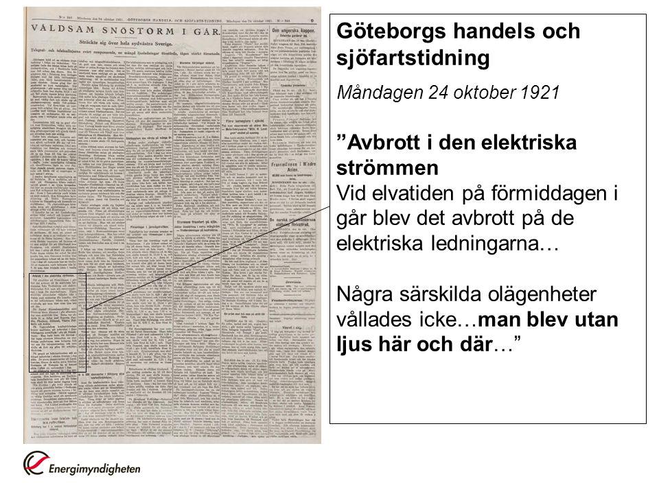 """Göteborgs handels och sjöfartstidning Måndagen 24 oktober 1921 """"Avbrott i den elektriska strömmen Vid elvatiden på förmiddagen i går blev det avbrott"""