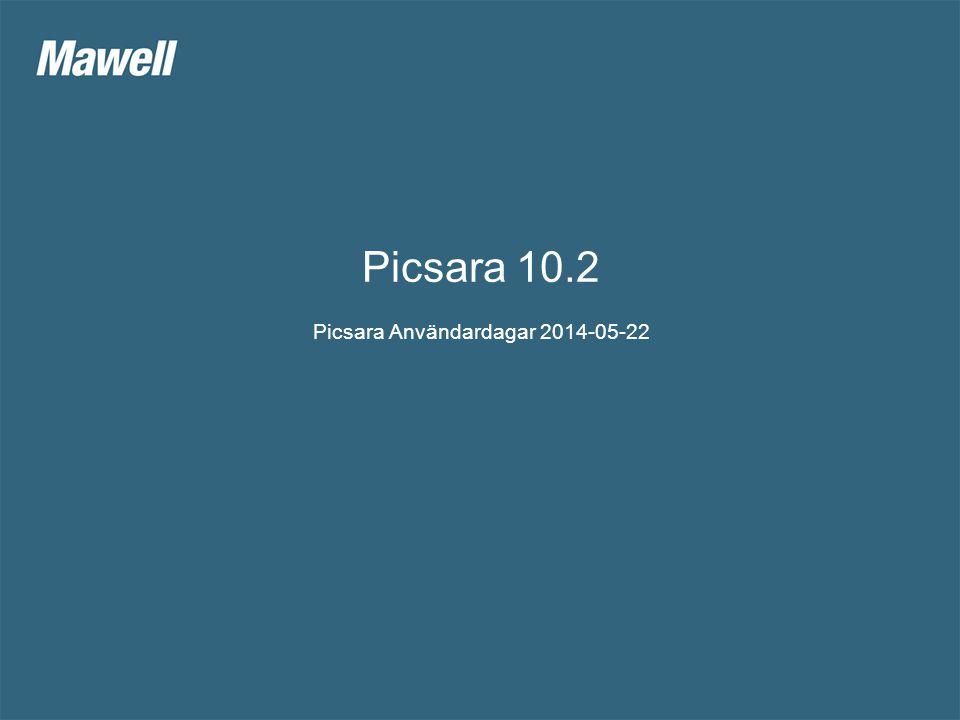Picsara 10.2 Picsara Användardagar 2014-05-22