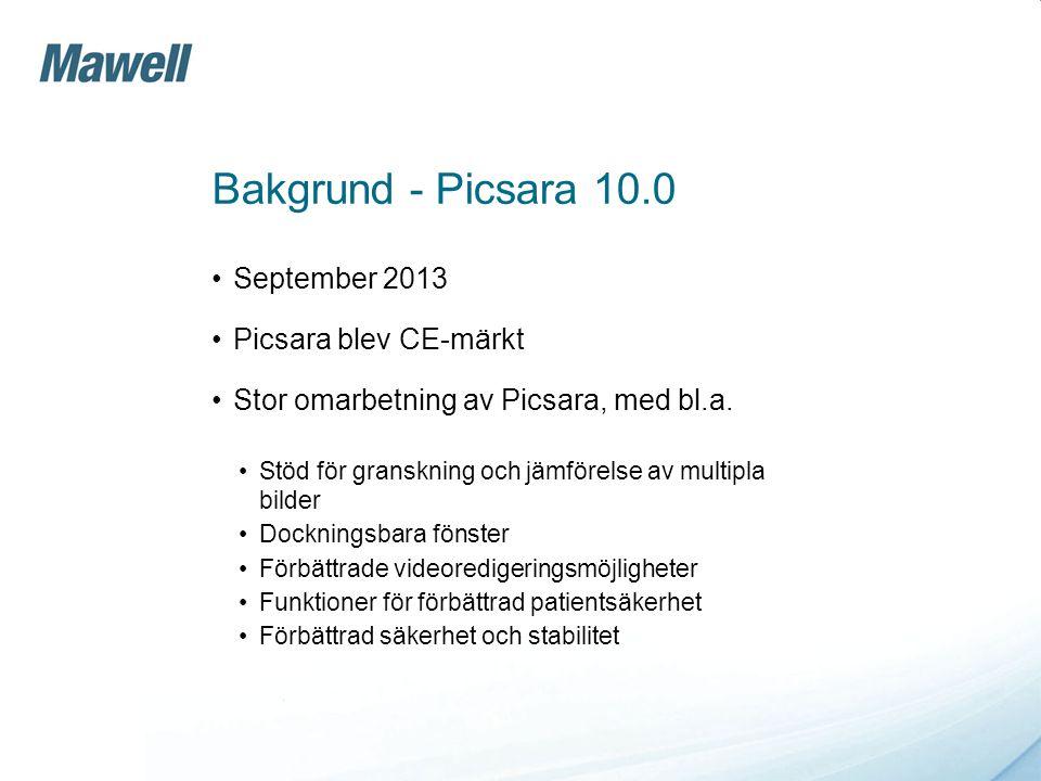 Bakgrund - Picsara 10.0 •September 2013 •Picsara blev CE-märkt •Stor omarbetning av Picsara, med bl.a. •Stöd för granskning och jämförelse av multipla