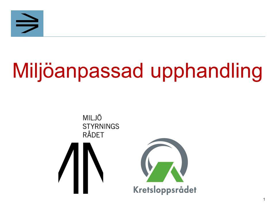 Brukarinformation Krav på information om  Energi- och vattensparande  Skötsel av golv- och väggmaterial  Användning av ventilationssystem  Skötsel av vitvaror  Hantering av avfall.