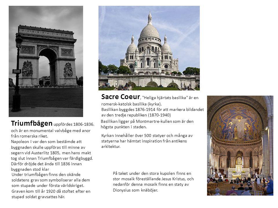 Triumfbågen uppfördes 1806-1836. och är en monumental valvbåge med anor från romerska riket. Napoleon I var den som bestämde att byggnaden skulle uppf