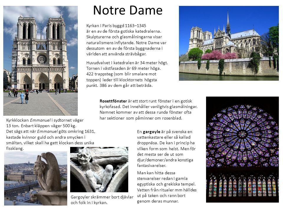 Notre Dame Kyrkan i Paris byggd 1163–1345 är en av de första gotiska katedralerna. Skulpturerna och glasmålningarna visar naturalismens inflytande. No