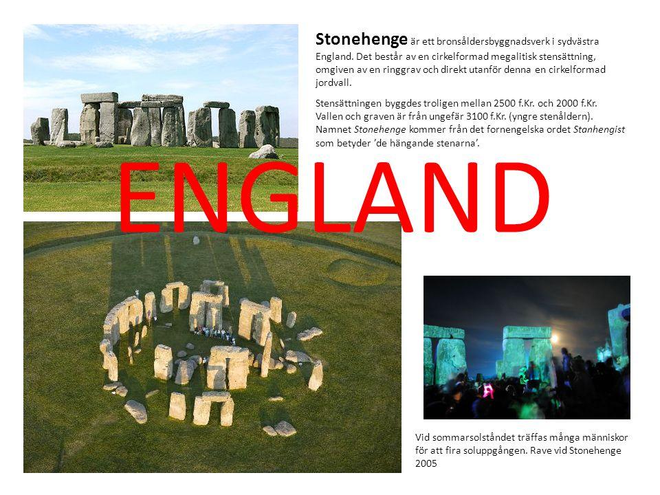 Stonehenge är ett bronsåldersbyggnadsverk i sydvästra England. Det består av en cirkelformad megalitisk stensättning, omgiven av en ringgrav och direk