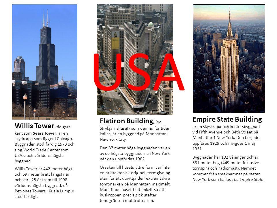 Willis Tower, tidigare känt som Sears Tower, är en skyskrapa som ligger i Chicago. Byggnaden stod färdig 1973 och slog World Trade Center som USA:s oc