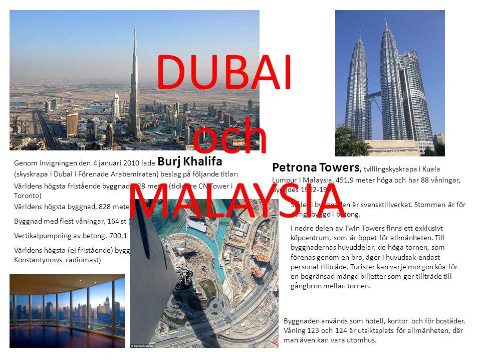 Genom invigningen den 4 januari 2010 lade Burj Khalifa (skyskrapa i Dubai i Förenade Arabemiraten) beslag på följande titlar: Världens högsta friståen