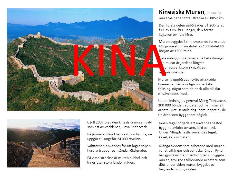 Kinesiska Muren, de nutida murarna har en total sträcka av 8852 km. Hela anläggningen med sina befästningar och murar är jordens längsta byggnadsverk