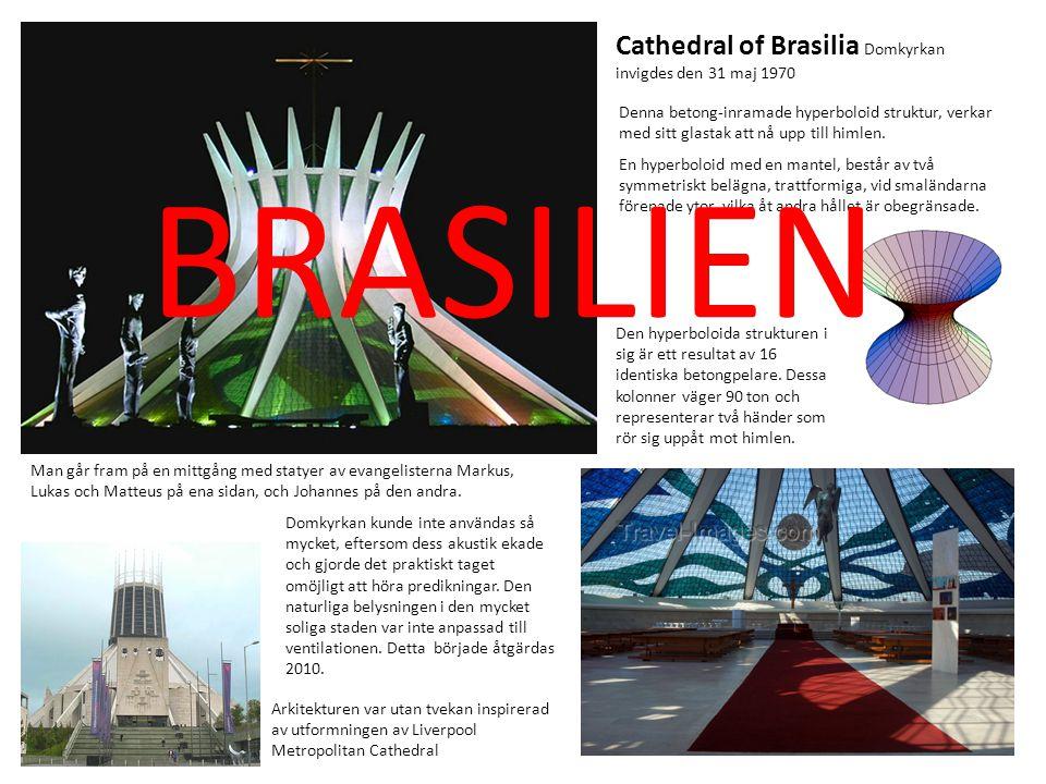 Cathedral of Brasilia Domkyrkan invigdes den 31 maj 1970 Denna betong-inramade hyperboloid struktur, verkar med sitt glastak att nå upp till himlen. E