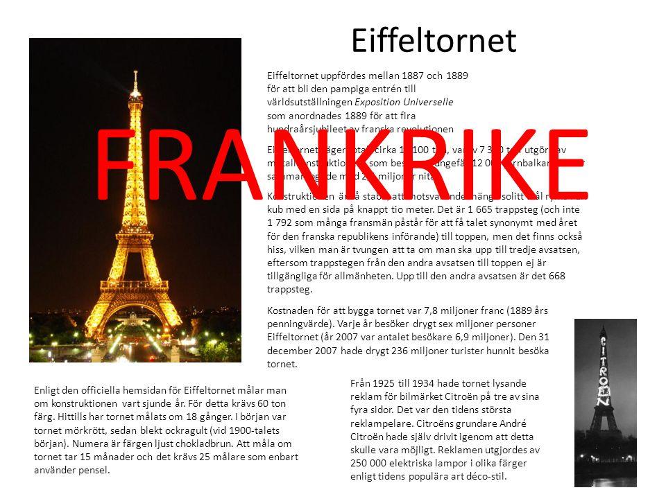 Eiffeltornet uppfördes mellan 1887 och 1889 för att bli den pampiga entrén till världsutställningen Exposition Universelle som anordnades 1889 för att