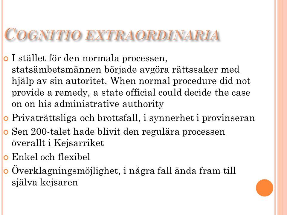 I stället för den normala processen, statsämbetsmännen började avgöra rättssaker med hjälp av sin autoritet. When normal procedure did not provide a r