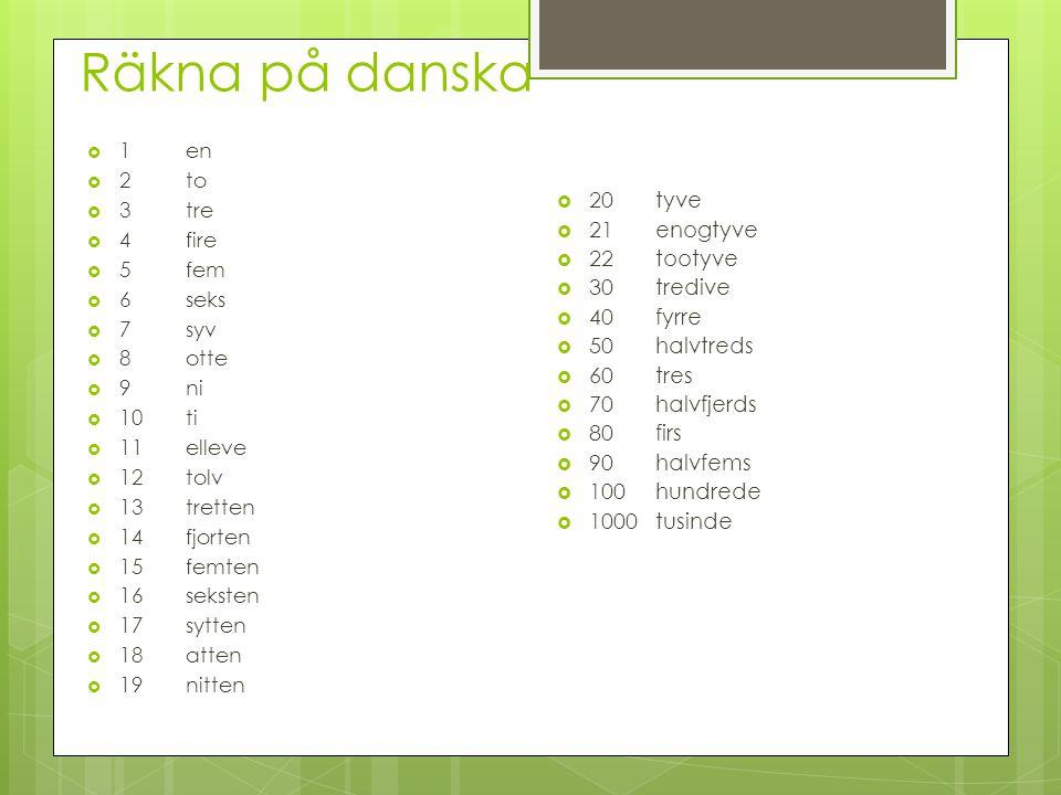 Nordiska språk, DanskaDanska