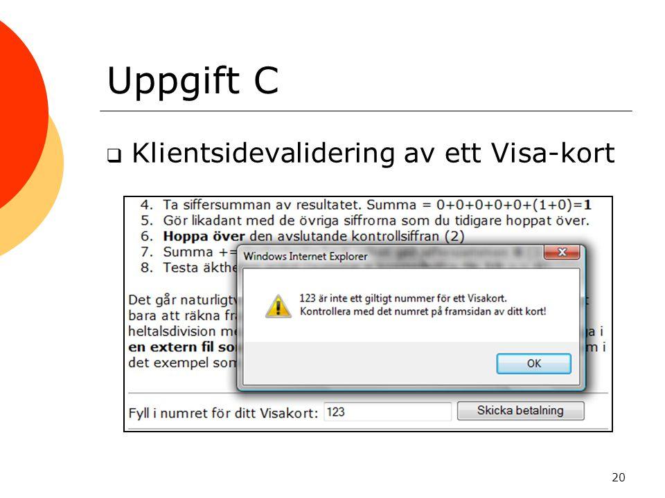 Uppgift C  Klientsidevalidering av ett Visa-kort 20