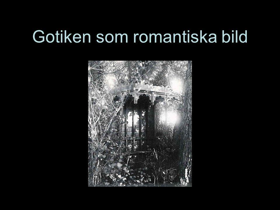 Gotiken som romantiska bild