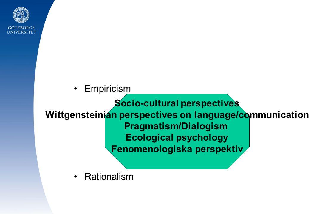 Val av forskningsobjekt •Forskningsobjektet (the object of inquiry/level of description) är alltid forskarens (och teorins) konstruktion •Det sociokulturella som ett perspektiv snarare än en strikt teori •Metoden följer inte direkt av perspektivet, men ….