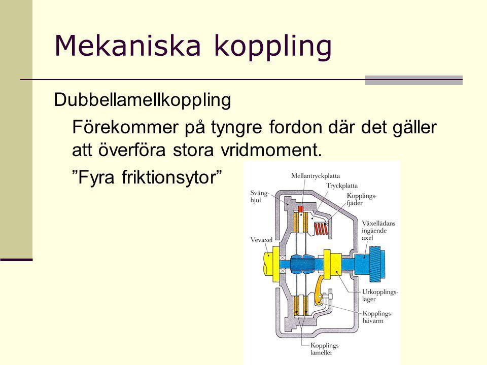 """Mekaniska koppling Dubbellamellkoppling Förekommer på tyngre fordon där det gäller att överföra stora vridmoment. """"Fyra friktionsytor"""""""