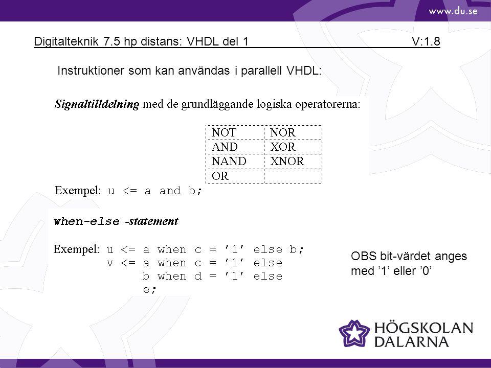 Digitalteknik 7.5 hp distans: VHDL del 1 V:1.19 Exempel med case-satsen