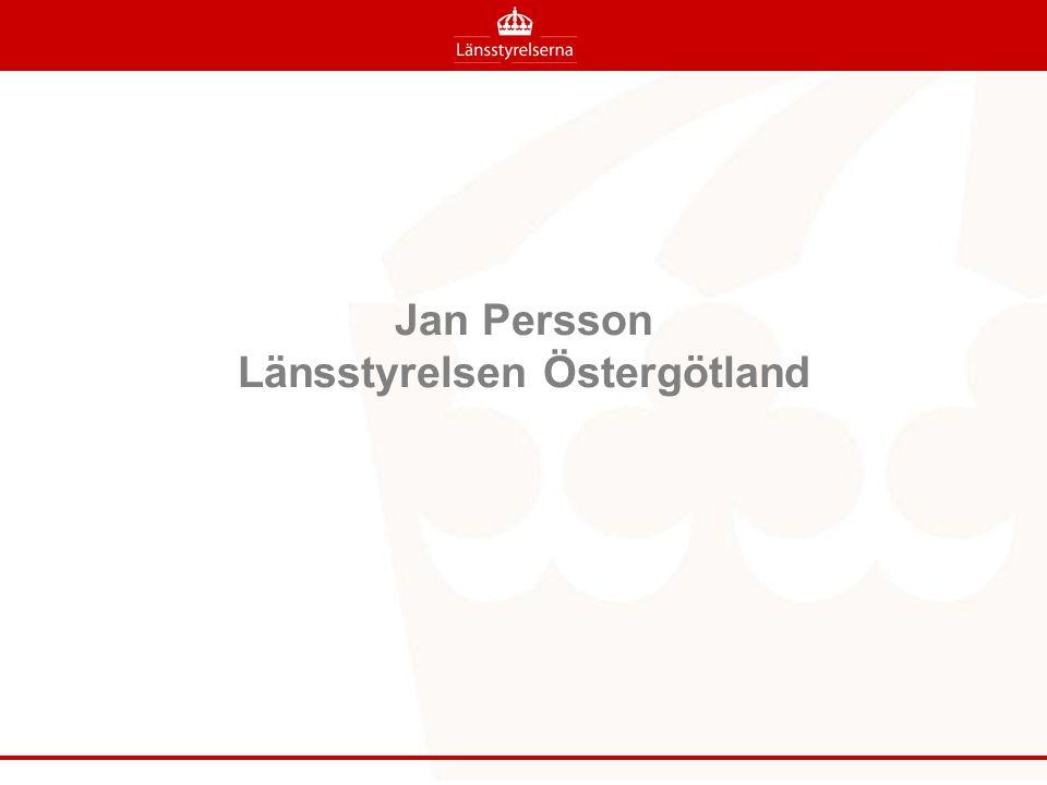 Jan Persson Länsstyrelsen Östergötland
