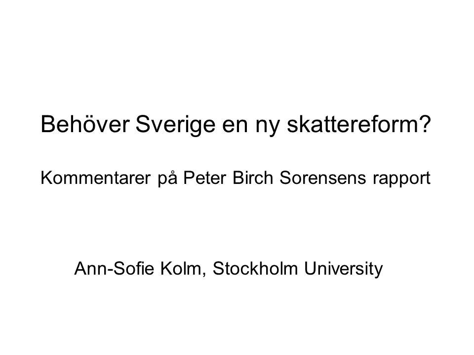 Behöver Sverige en ny skattereform.