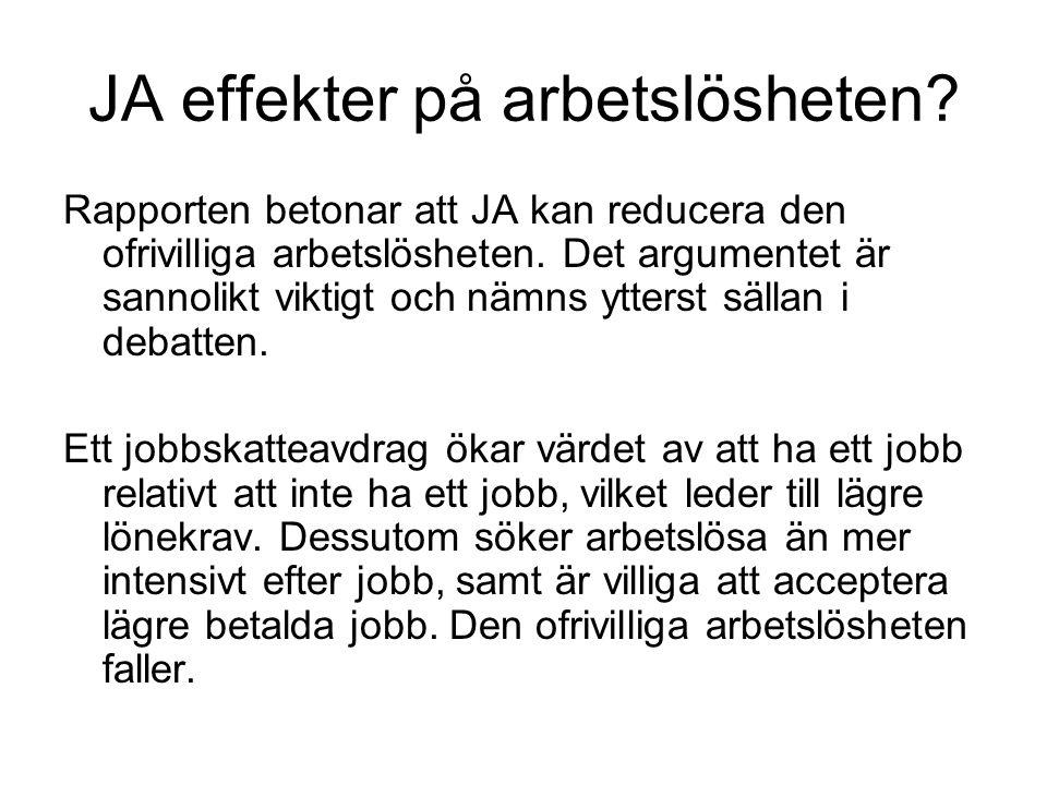 JA effekter på arbetslösheten.
