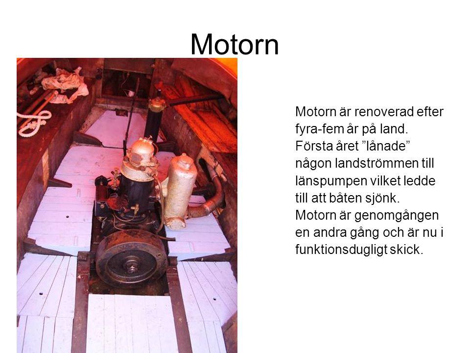 Motorn Motorn är renoverad efter fyra-fem år på land.