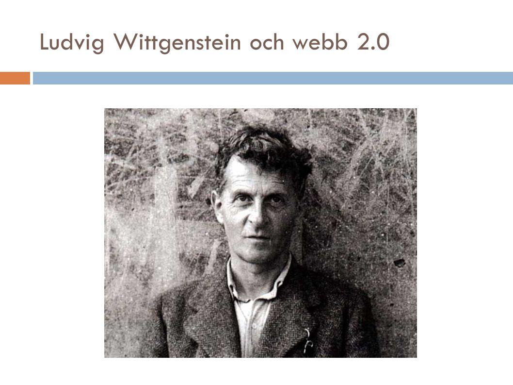 Ludvig Wittgenstein och webb 2.0