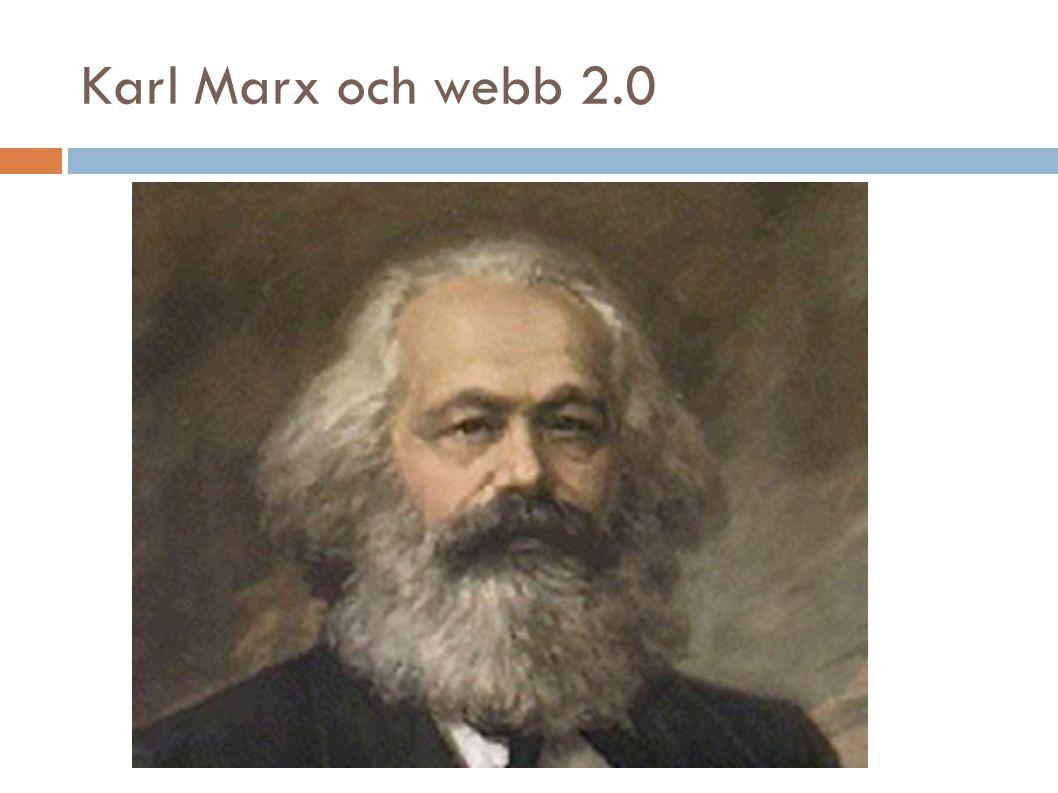Karl Marx och webb 2.0
