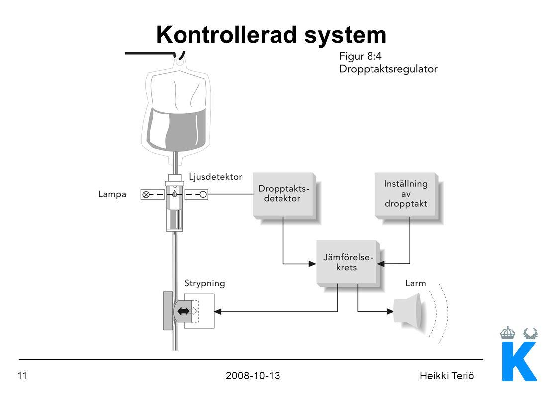 112008-10-13Heikki Teriö Kontrollerad system