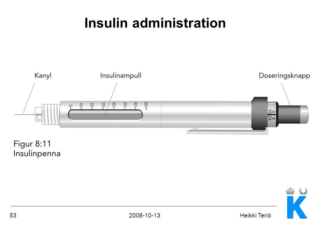 532008-10-13Heikki Teriö Insulin administration