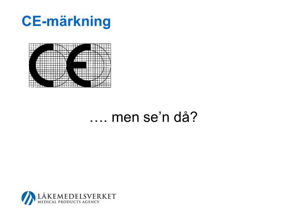 CE-märkning …. men se'n då?