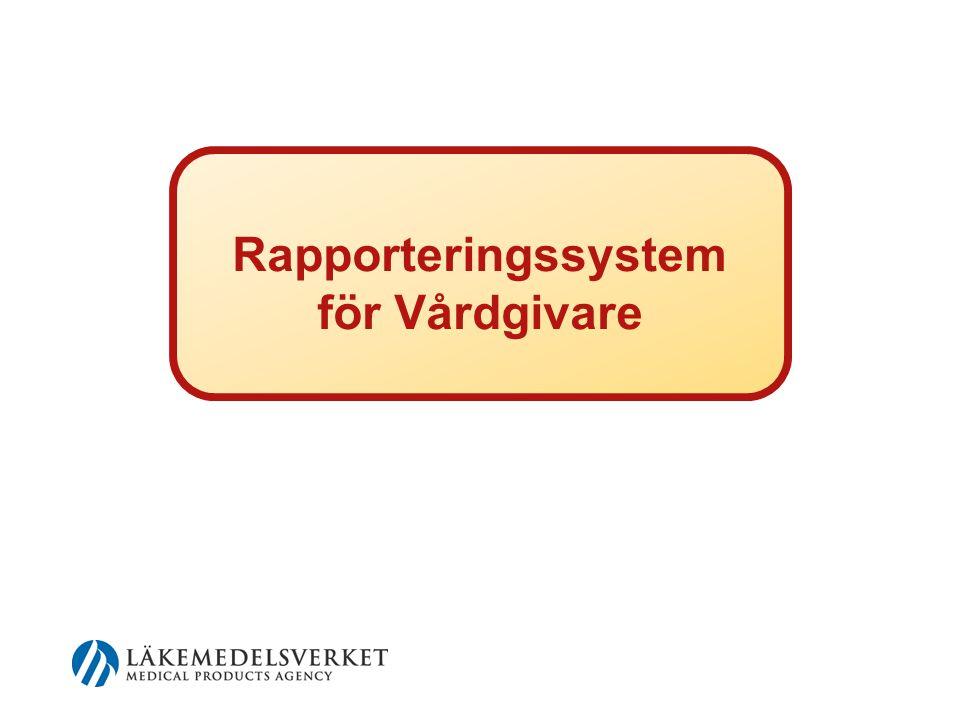 Rapporteringssystem för Vårdgivare