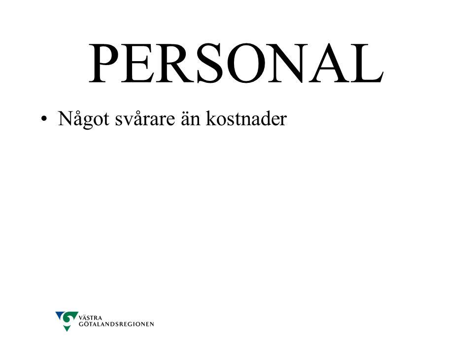 PERSONAL •Något svårare än kostnader