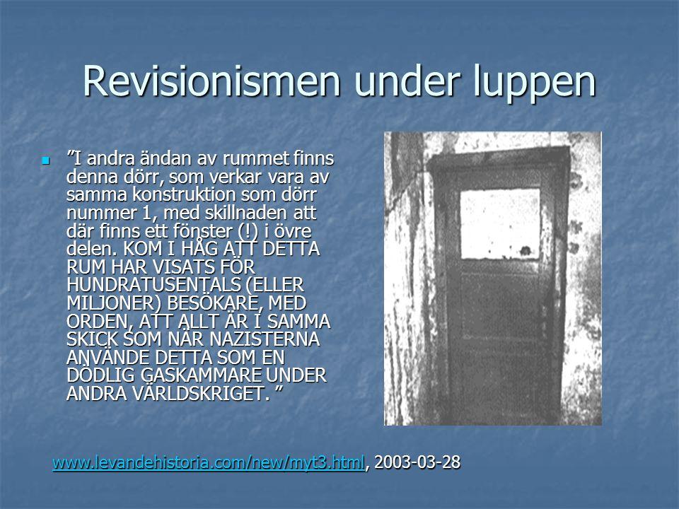 """Revisionismen under luppen  """"I andra ändan av rummet finns denna dörr, som verkar vara av samma konstruktion som dörr nummer 1, med skillnaden att dä"""