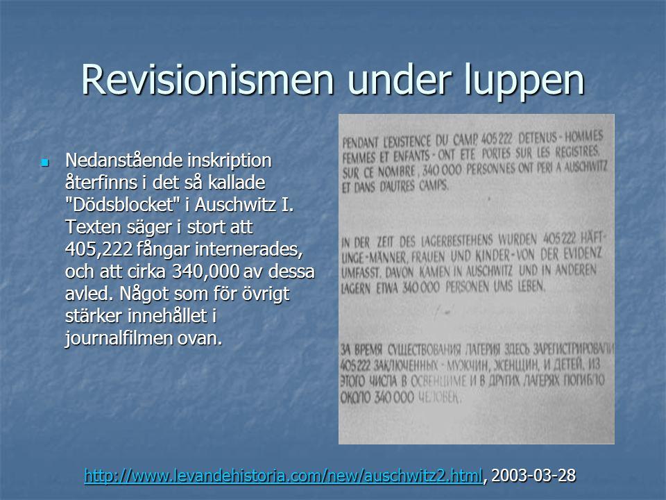 Revisionismen under luppen  Nedanstående inskription återfinns i det så kallade