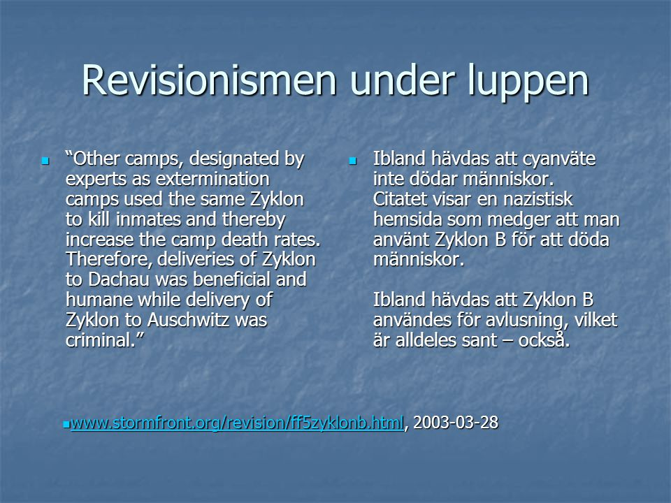 Revisionismen under luppen  Did Simon Wiesenthal state in writing that there were no extermination camps on German soil .