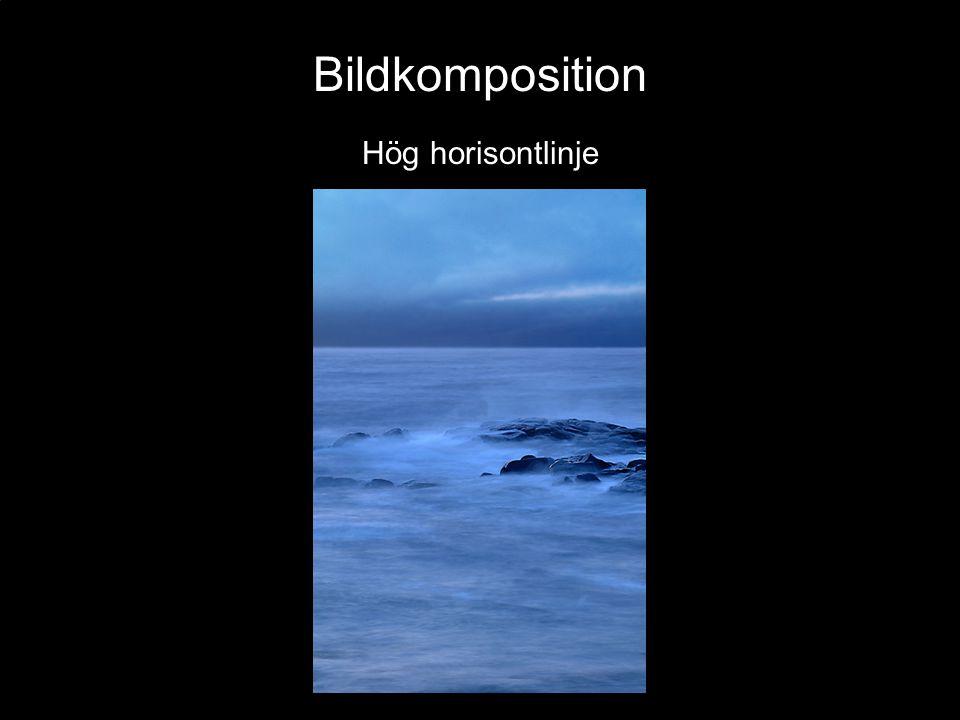 Bildkomposition Hög horisontlinje