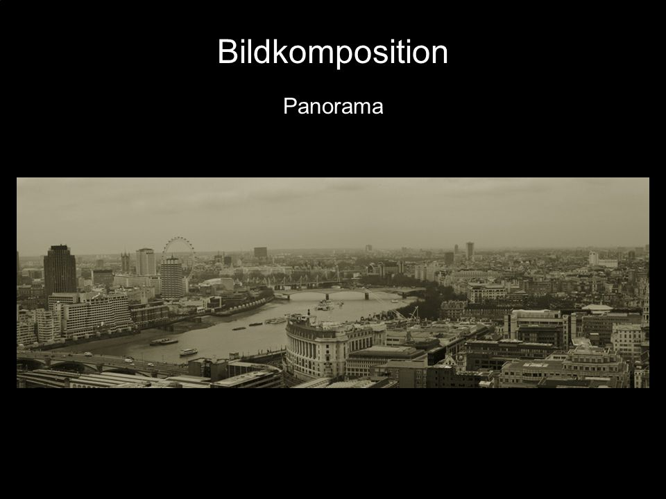 Bildkomposition Panorama