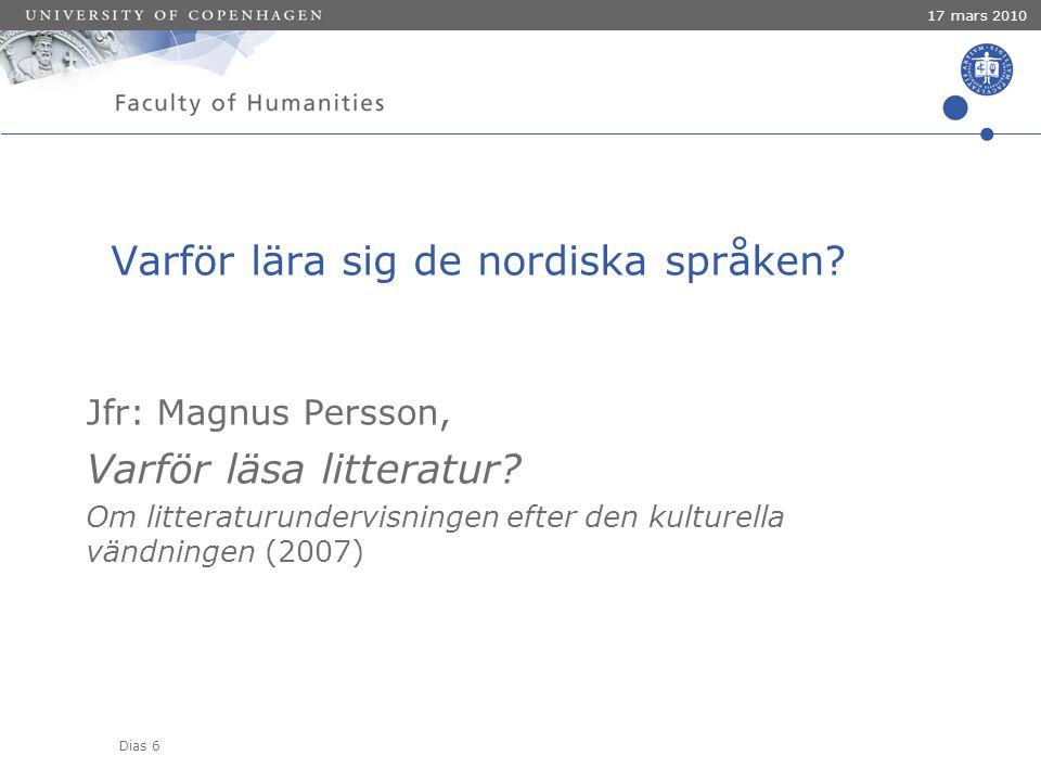 Dias 6 17 mars 2010 Varför lära sig de nordiska språken.
