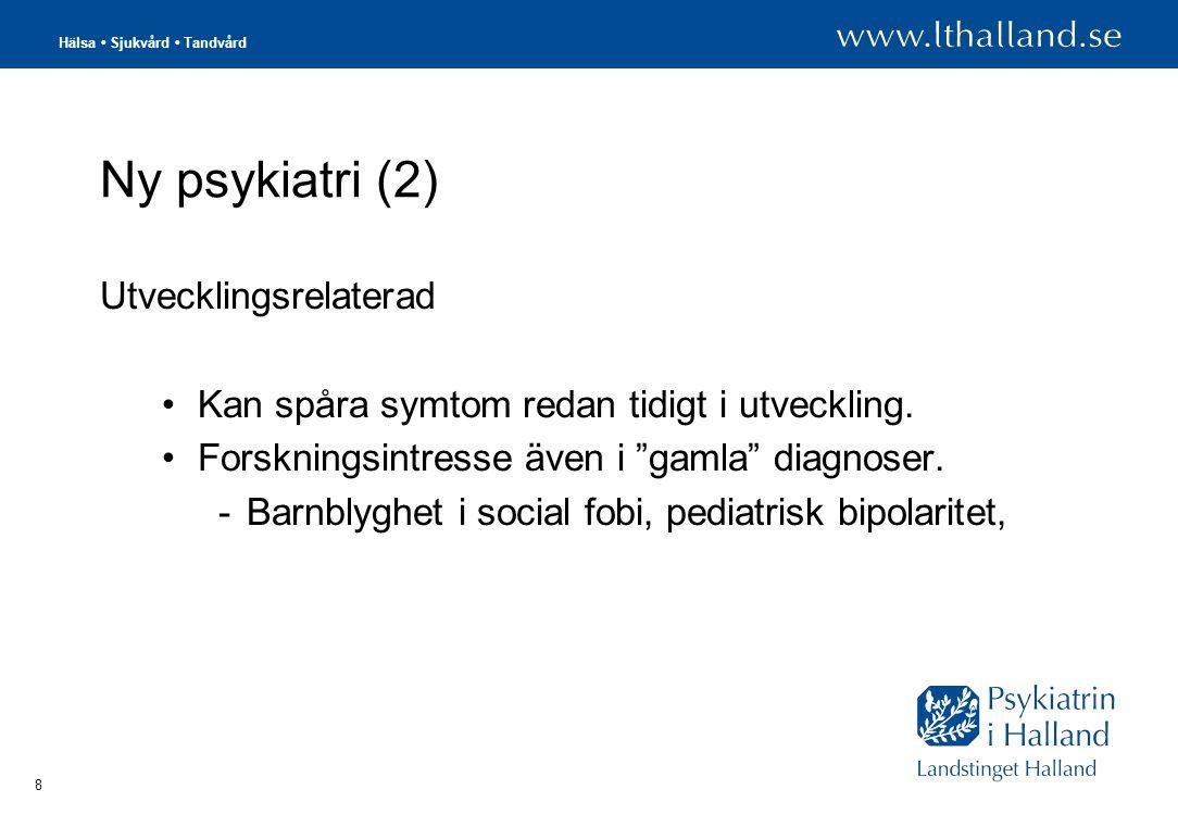 Hälsa • Sjukvård • Tandvård 19 Utredning Noggrann anamnestisk intervju.