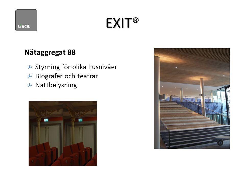EXIT EXIT® Nätaggregat 88  Styrning för olika ljusnivåer  Biografer och teatrar  Nattbelysning