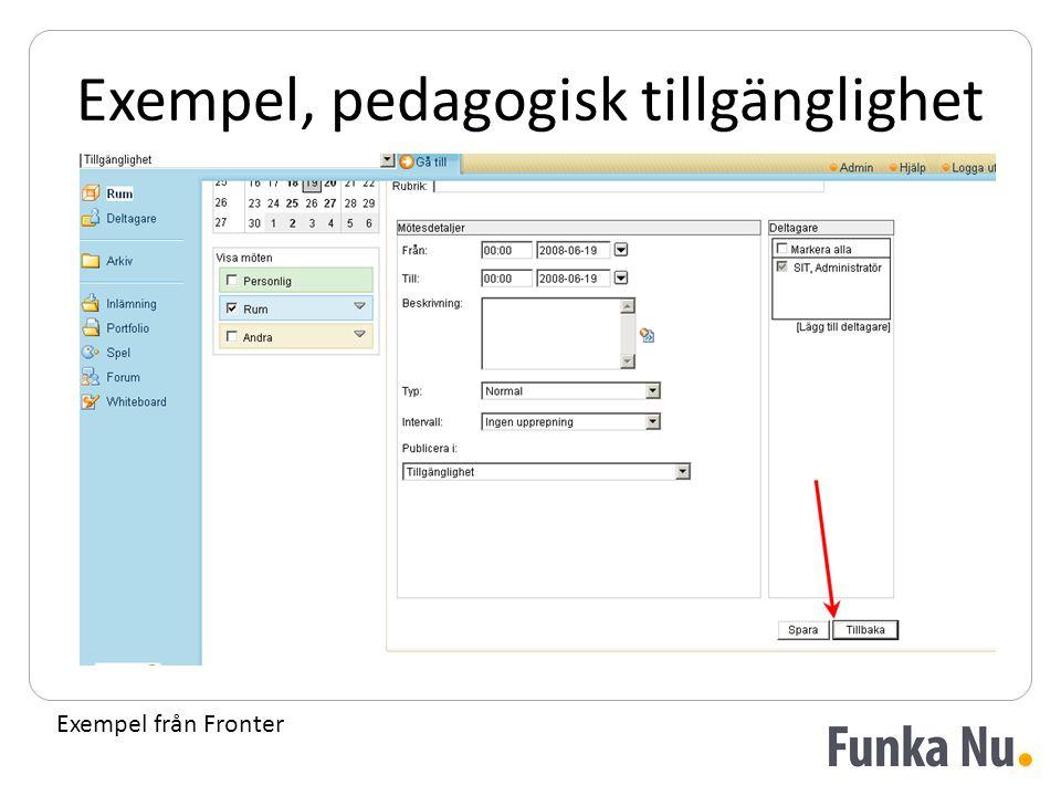 Exempel, pedagogisk tillgänglighet Exempel från Fronter