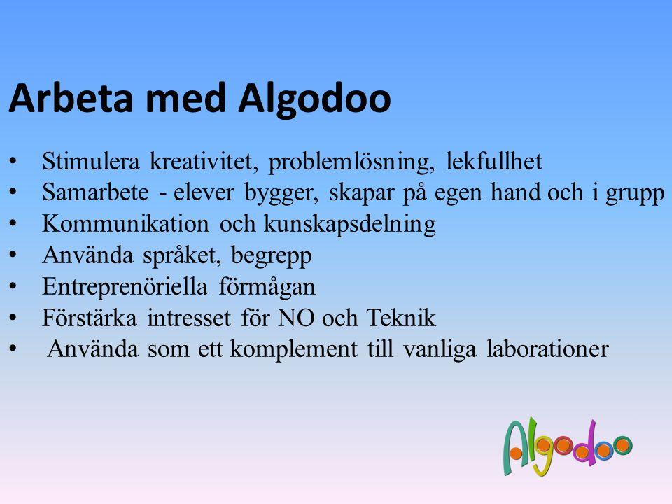 Arbeta med Algodoo • Stimulera kreativitet, problemlösning, lekfullhet • Samarbete - elever bygger, skapar på egen hand och i grupp • Kommunikation oc