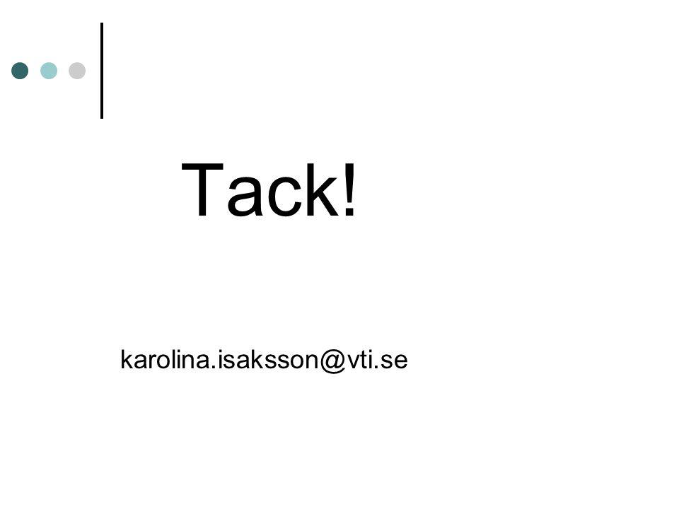 Tack! karolina.isaksson@vti.se