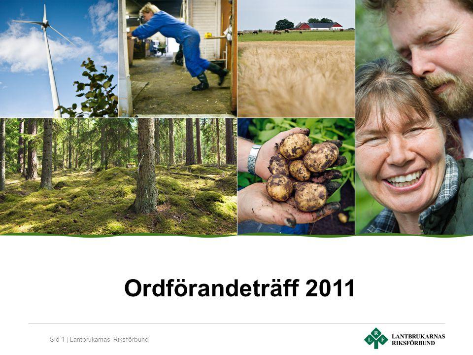 Sid 1 | Lantbrukarnas Riksförbund Ordförandeträff 2011