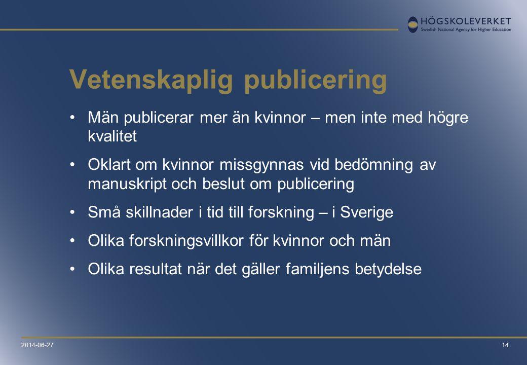 14 Vetenskaplig publicering •Män publicerar mer än kvinnor – men inte med högre kvalitet •Oklart om kvinnor missgynnas vid bedömning av manuskript och