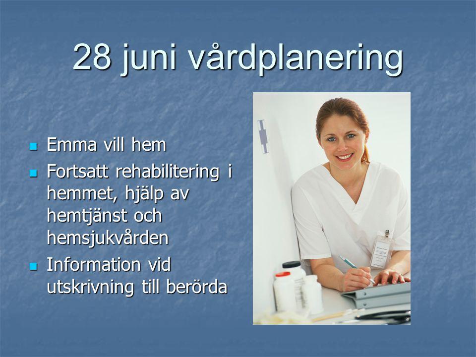 13 juni till sjukhus  Försämring, metrodizanol  Till sjukhus  Information till sjukhuset?  Basala hygienrutiner akutmottagning?